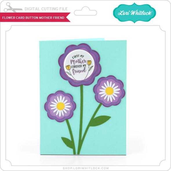 Flower Card Button Mother Friend