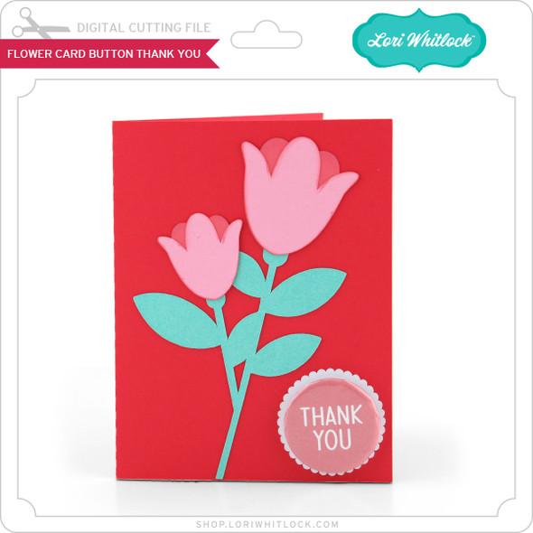 Flower Card Button Thank You