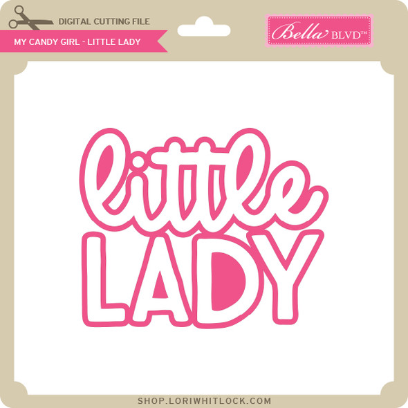 My Candy Girl - Little Lady