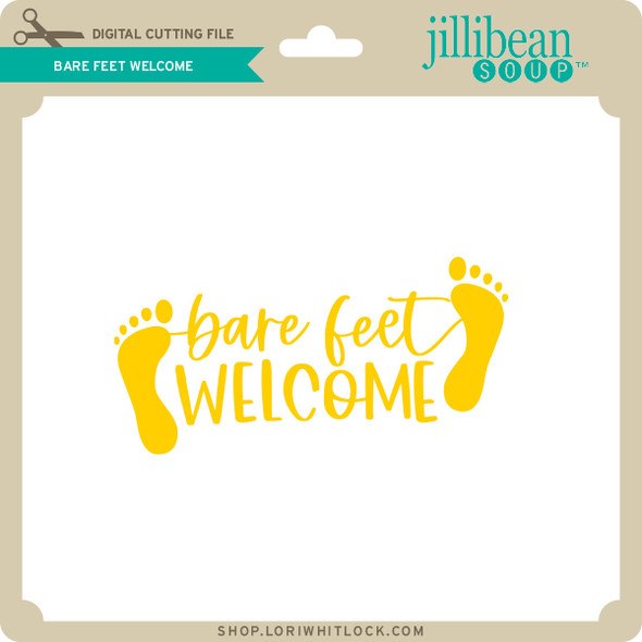 Bare Feet Welcome