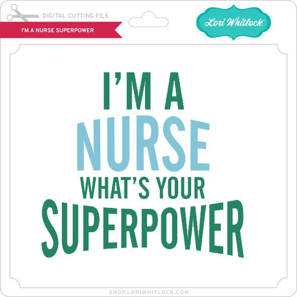 I'm a Nurse Superpower