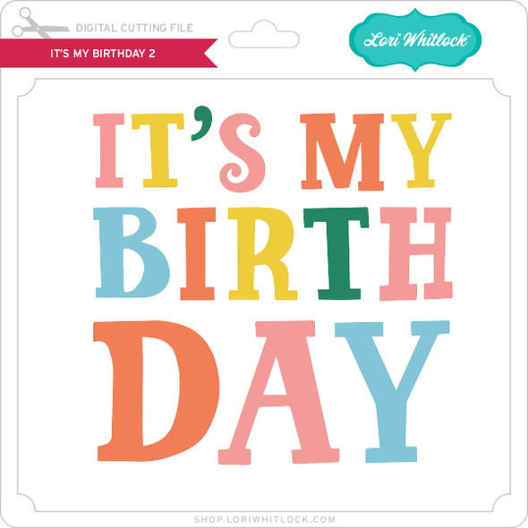It's My Birthday 2