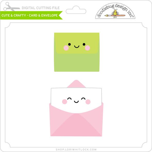 Cute & Crafty - Card & Envelope