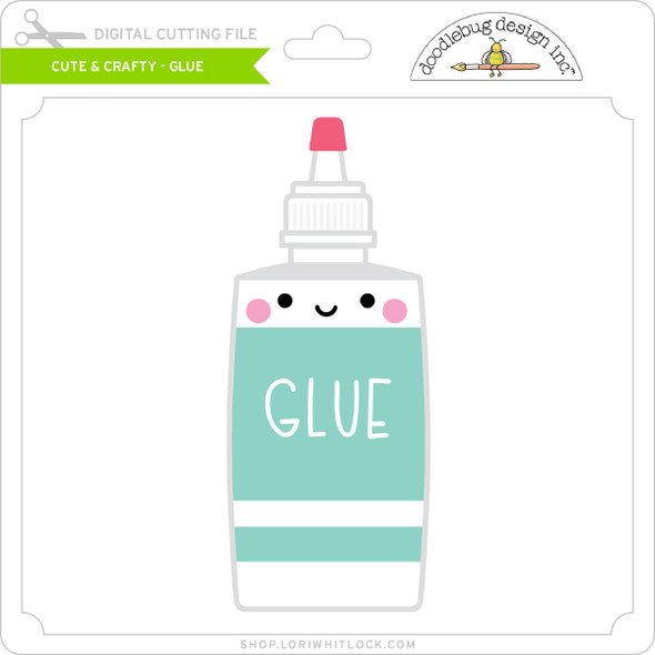 Cute & Crafty - Glue
