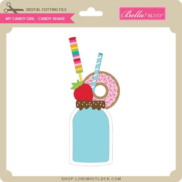 My Candy Girl - Candy Shake