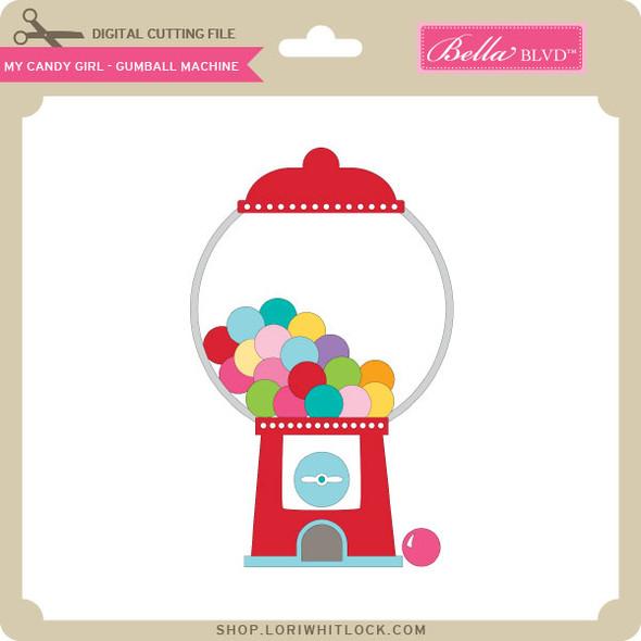 My Candy Girl - Gumball Machine