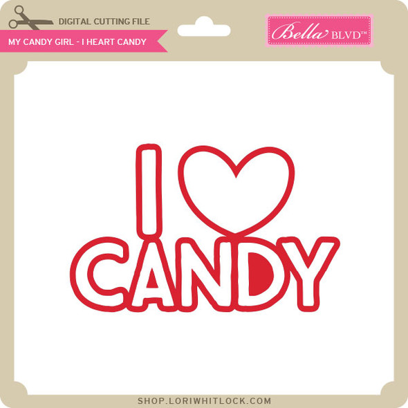 My Candy Girl - I Heart Candy