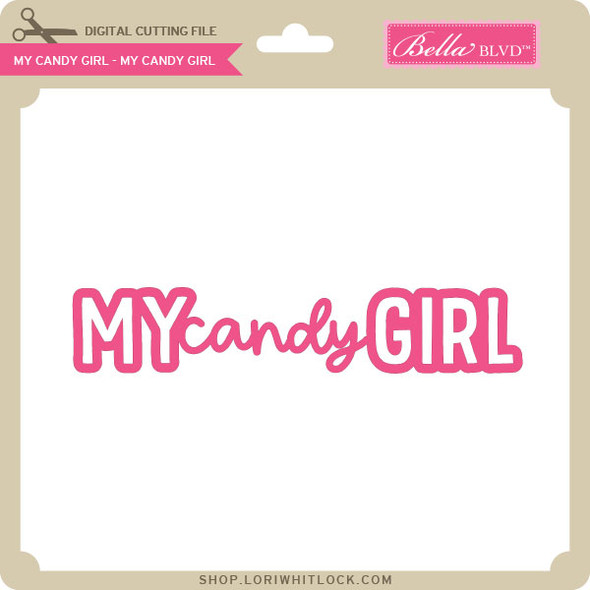 My Candy Girl - My Candy Girl