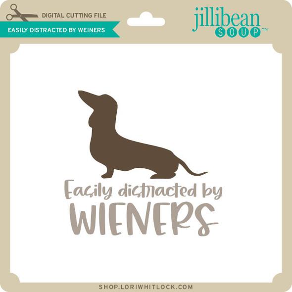 Easliy Distracted By Weiners