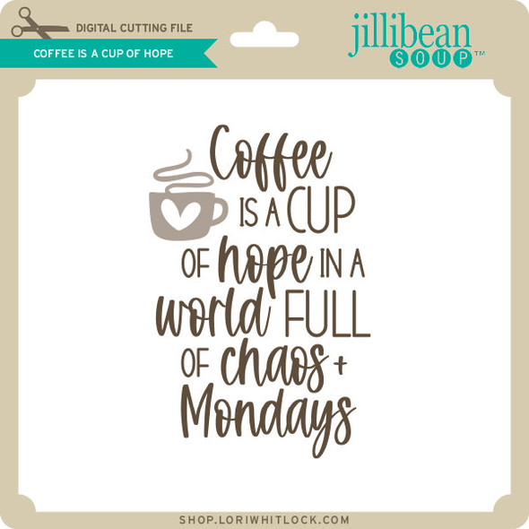 Coffee is a Cup of Hope 2