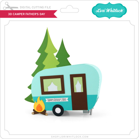 3D Camper Father's Day