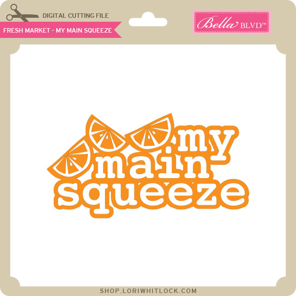 Fresh Market - My Main Squeeze