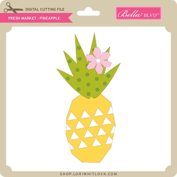 Fresh Market - Pineapple