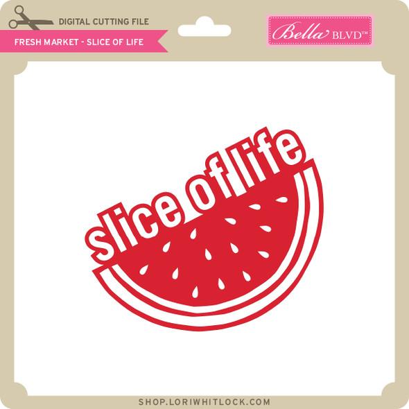 Fresh Market - Slice of Life