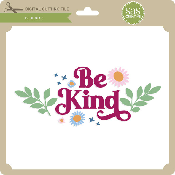 Be Kind 7