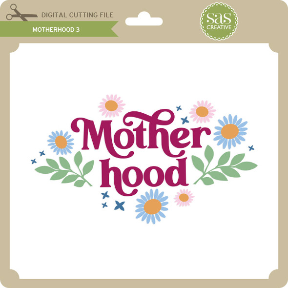 Motherhood 3