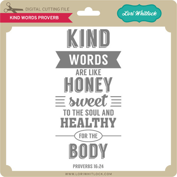 Kind Words Proverbs