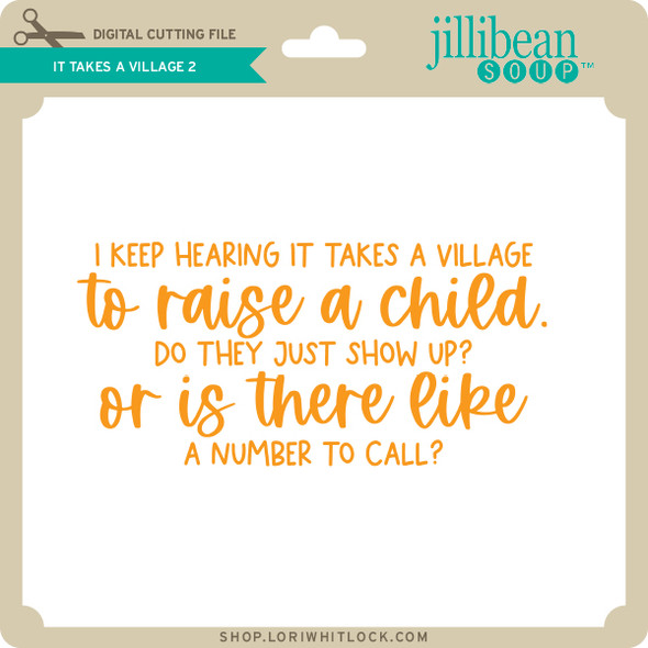 It Takes a Village 2