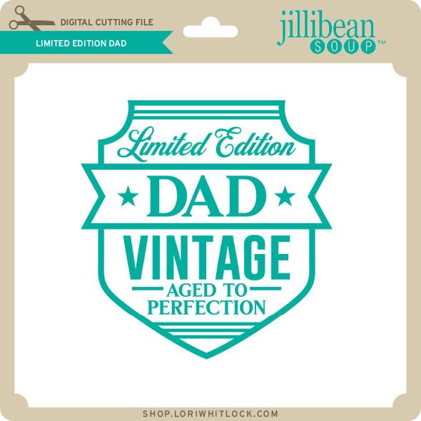Limited Edition Dad