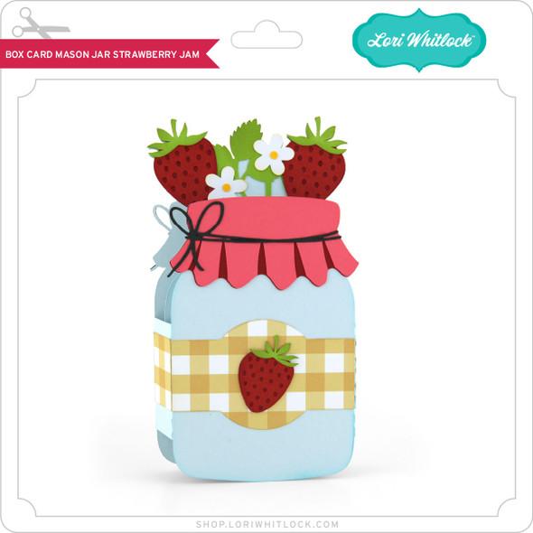 Box Card Mason Jar Strawberry Jam