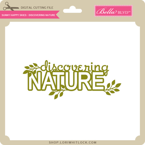 Sunny Happy Skies - Discovering Nature