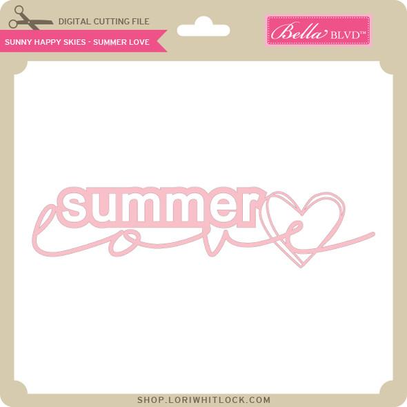 Sunny Happy Skies - Summer Love