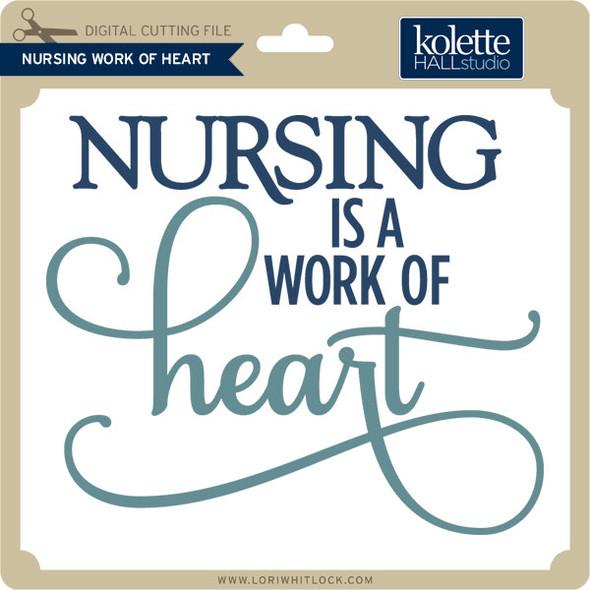 Nursing Work of Heart