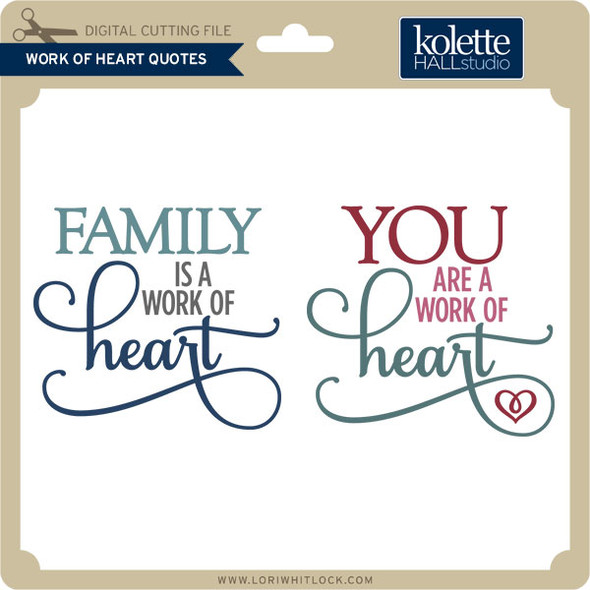Work of Heart Quotes