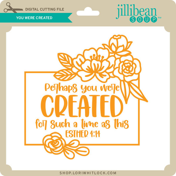 You Were Created