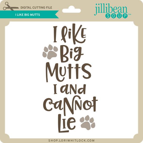 I Like Big Mutts 2