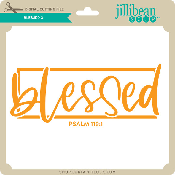Blessed 3