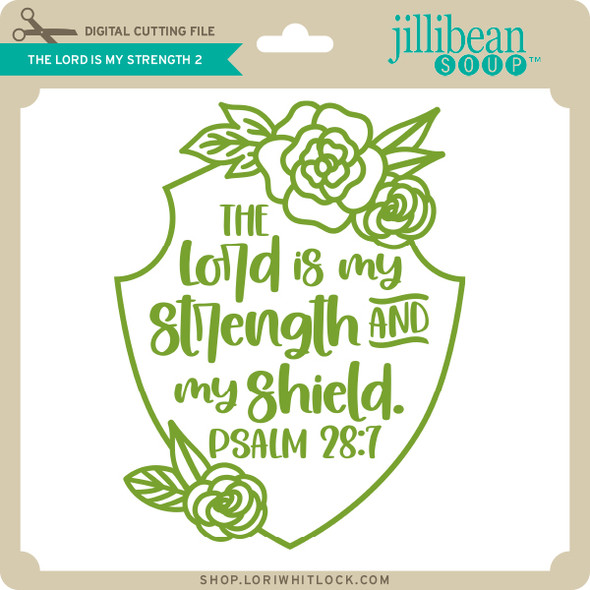 The Lord is My Strength 2