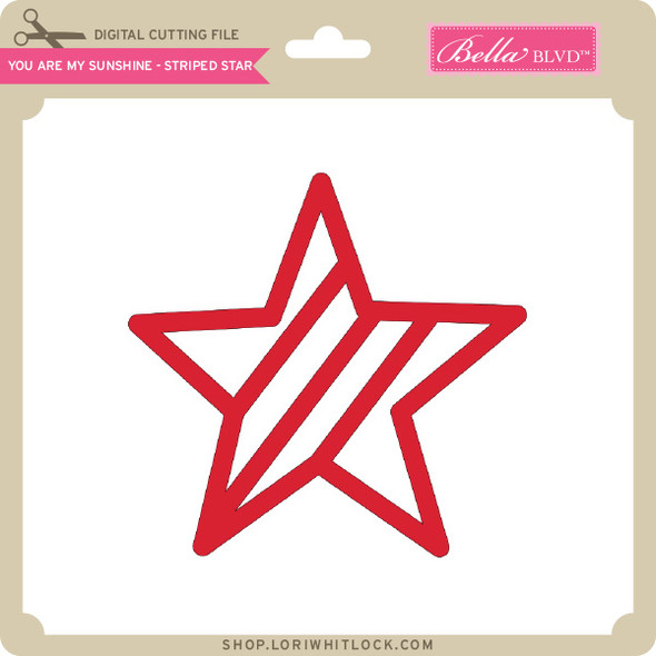 You Are My Sunshine - Striped Star