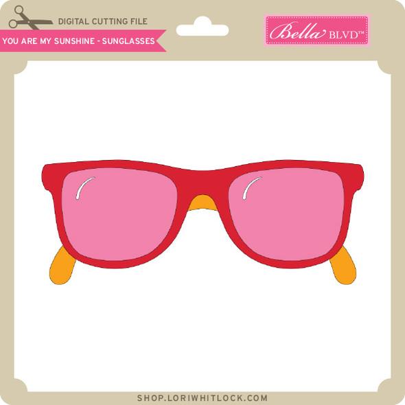 You are My Sunshine - Sunglasses