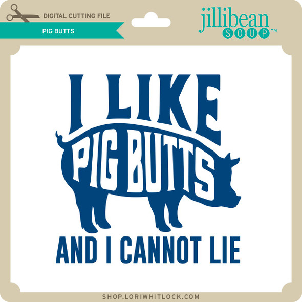 Pig Butts