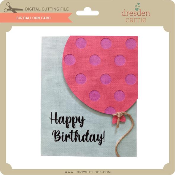 Big Balloon Card