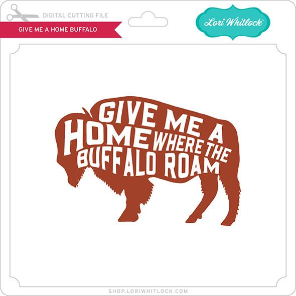 Give Me A Home Buffalo