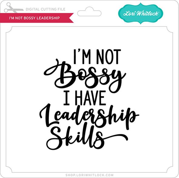 I'm Not Bossy Leadership