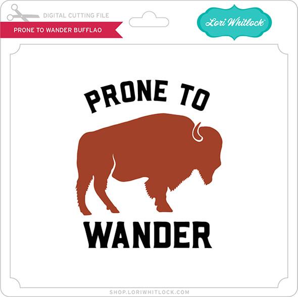 Prone to Wander Buffalo