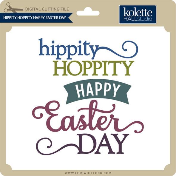 Hippity Hoppity Happy Easter Day