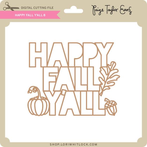 Happy Fall Y'All 8