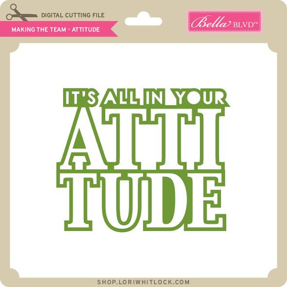 Making the Team - Attitude