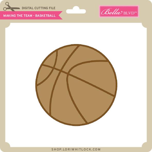 Making the Team - Basketball
