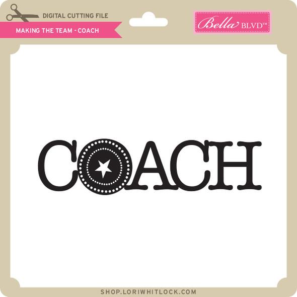 Making the Team - Coach