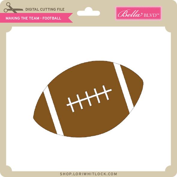 Making the Team - Football