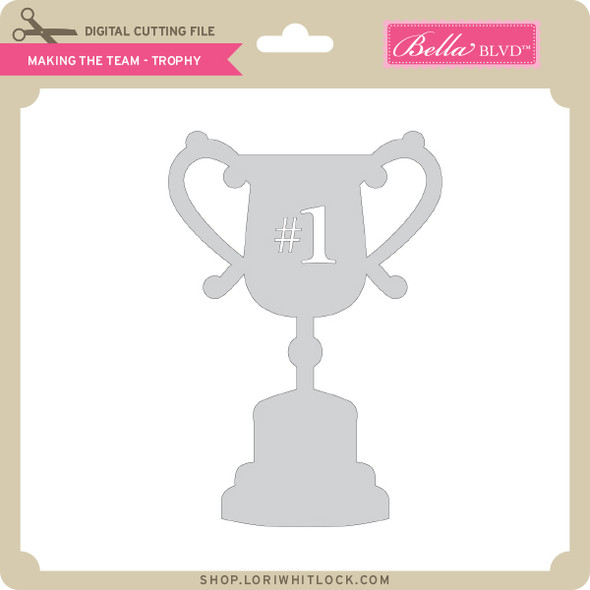 Making the Team - Trophy