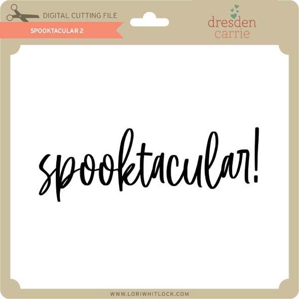Spooktacular 2