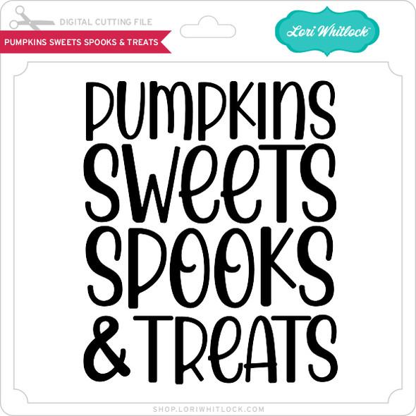 Pumpkins Sweets Spooks & Treats