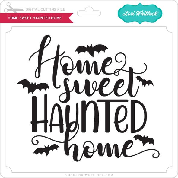Home Sweet Haunted Home 2