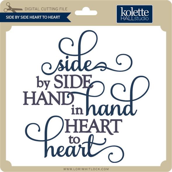 Side by Side Heart to Heart